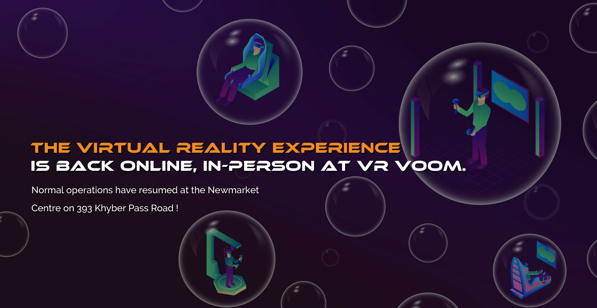 The Virtual Reality experience is back online, in-person at VR Voom